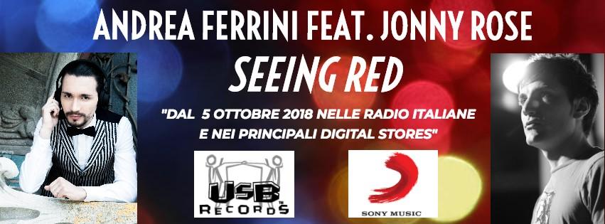 Andrea Ferrini feat. Jonny Rose - Seeing Red